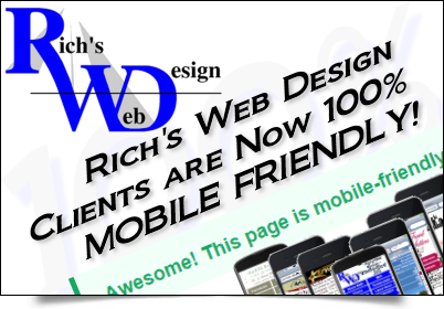100% of Rich's Web Design clients are now MOBILE FRIENDLY!