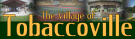 Tobaccoville